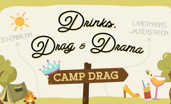 Drinks, Drag & Drama